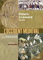 Couverture du livre « L'Occident médiéval : d'Alaric à Léonard 400-1450 » de Joel Cornette et Joel Chandelier aux éditions Belin