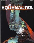 Couverture du livre « Les aquanautes t.1 ; Physalia » de Parnotte et Mallie aux éditions Soleil