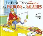 Couverture du livre « Le Petit Dico Des Patrons Et Des Salaries » de S Mo Germain aux éditions Source