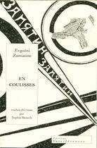 Couverture du livre « En coulisses ; psychologie de la création ; un dragon » de Evgueni Zamiatine aux éditions Interferences