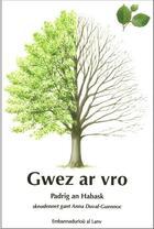 Couverture du livre « Gwez ar vro » de Padrig An Habask aux éditions Al Lanv