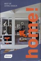 Couverture du livre « Home ! best of living design » de Michelle Galindo aux éditions Braun
