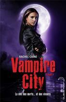 Couverture du livre « Vampire City t.7 ; double jeu » de Rachel Caine aux éditions Black Moon
