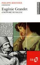 Couverture du livre « Eugenie grandet d'honore de balzac (essai et dossier) » de Philippe Berthier aux éditions Gallimard