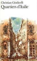 Couverture du livre « Quartiers d'Italie » de Christia Giudicelli aux éditions Gallimard
