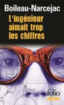 Couverture du livre « L'ingenieur aimait trop les chiffres » de Boileau-Narcejac aux éditions Gallimard