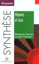 Couverture du livre « Fleuves et lacs » de Gautier Emmanuele aux éditions Armand Colin