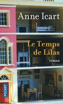 Couverture du livre « Le temps de lilas » de Anne Icart aux éditions Pocket