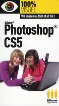 Couverture du livre « Photoshop CS5 » de Jerome Lesage aux éditions Micro Application