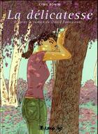 Couverture du livre « La délicatesse » de Cyril Bonin aux éditions Futuropolis