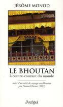 Couverture du livre « Le Bouthan » de Jerome Monod aux éditions Archipel