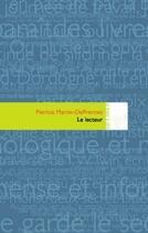 Couverture du livre « Le lecteur » de Patricia Martin-Deffrennes aux éditions Atelier In8
