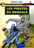 Couverture du livre « Tiger Joe t.5 ; les pirates du Bengale » de Greg et Gerald Forton aux éditions Pan Pan