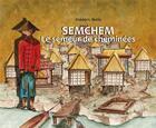 Couverture du livre « Semchem ; le semeur de cheminées » de Frederic Melis aux éditions Editions Du Volcan