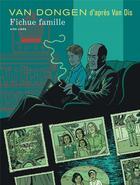 Couverture du livre « Fichue famille » de Peter Van Dongen aux éditions Dupuis