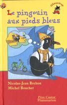 Couverture du livre « Pingouin aux pieds bleus (le) - - des 3 ans » de Nicolas-Jean Brehon aux éditions Pere Castor