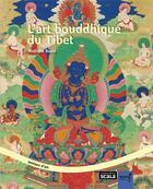 Couverture du livre « L'art bouddhique du Tibet » de Nathalie Bazin aux éditions Scala