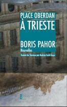 Couverture du livre « Place oberdan a trieste » de Boris Pahor aux éditions Pierre-guillaume De Roux