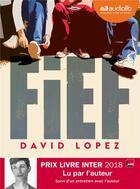 Couverture du livre « Fief - livre audio 1 cd mp3 - suivi d'un entretien avec l'auteur » de David Lopez aux éditions Audiolib