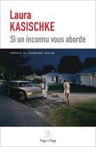 Couverture du livre « Si un inconnu vous aborde » de Laura Kasischke aux éditions Page A Page