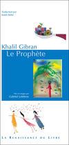 Couverture du livre « Le prophète » de Khalil Gibran et Gabriel Levebvre aux éditions Renaissance Du Livre