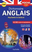 Couverture du livre « Dictionnaire poche top Hachette Oxford ; bilingue anglais » de Collectif aux éditions Hachette Education
