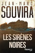 Couverture du livre « Les sirènes noires » de Jean-Marc Souvira aux éditions Fleuve Noir