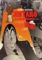 Couverture du livre « Jintarô, le caïd de Shinjuku » de George Akiyama aux éditions Le Lezard Noir
