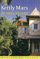 Couverture du livre « Je suis vivant » de Kettly Mars aux éditions Mercure De France