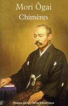Couverture du livre « Chimères » de Ogai Mori aux éditions Rivages