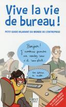 Couverture du livre « Vive la vie de bureau ! » de Adele Breau aux éditions First