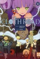 Couverture du livre « Clothroad t.10 » de Hideyuki Kurata et Okama aux éditions Kaze