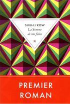 Couverture du livre « La somme de nos folies » de Shih-Li Kow aux éditions Zulma