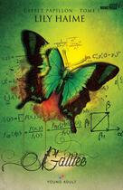 Couverture du livre « Galilee - l'effet papillon » de Lily Haime aux éditions Mxm Bookmark