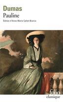 Couverture du livre « Pauline » de Alexandre Dumas aux éditions Gallimard