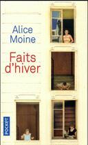 Couverture du livre « Faits d'hiver » de Alice Moine aux éditions Pocket