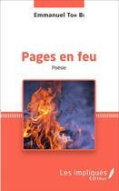 Couverture du livre « Pages en feu » de Emmanuel Toh Bi aux éditions Harmattan