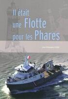 Couverture du livre « Il était une flotte pour les phares » de Fichou J.C. aux éditions Marines