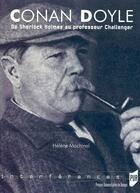 Couverture du livre « Conan Doyle de Sherlock Holmes au professeur Challanger » de Helene Machinal aux éditions Pu De Rennes
