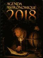 Couverture du livre « Agenda astronomique (édition 2018) » de Imcce aux éditions Edp Sciences