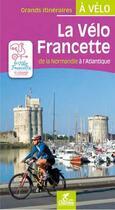 Couverture du livre « La vélo francette » de Olivier Scagnetti aux éditions Chamina