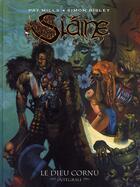 Couverture du livre « Slaine ; le dieu cornu » de Simon Bisley et Pat Mills aux éditions Nickel