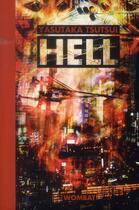 Couverture du livre « Hell » de Yasutaka Tsutsui aux éditions Wombat