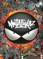 Couverture du livre « Mutafukaz ; INTEGRALE T.1 A T.5 » de Run aux éditions Ankama