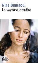 Couverture du livre « La voyeuse interdite » de Nina Bouraoui aux éditions Gallimard