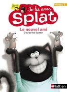 Couverture du livre « Je lis avec Slat ; le nouvel ami ; niveau 1 » de Rob Scotton aux éditions Nathan