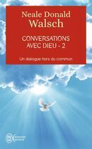Couverture du livre « Conversations avec Dieu t.2 » de Neale Donald Walsch aux éditions J'ai Lu