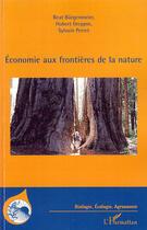 Couverture du livre « économie aux frontières de la nature » de Sylvain Perret et Beat Burgenmeier et Hubert Greppin aux éditions Harmattan