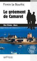 Couverture du livre « Le gréement de Camaret » de Firmin Le Bourhis aux éditions Palemon