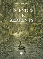 Couverture du livre « Légendes de serpents » de Francoise Serre-Collet aux éditions Delachaux & Niestle